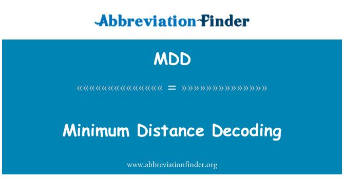 MDD: Minimum Distance Decoding
