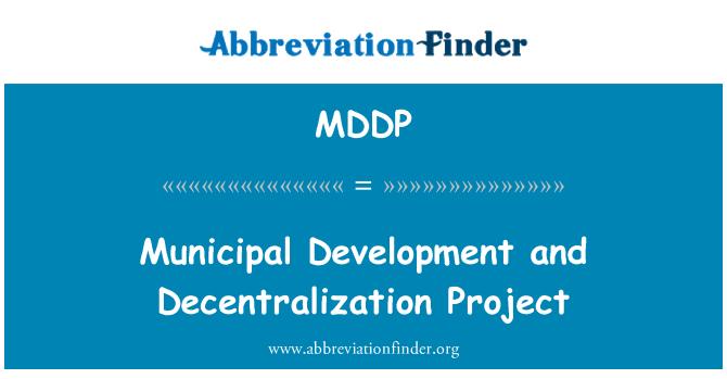 MDDP: Municipal Development and Decentralization Project