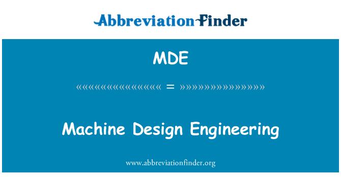 MDE: Machine Design Engineering
