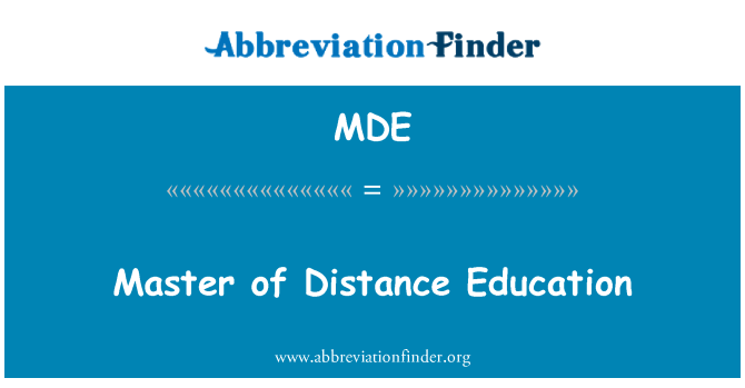 MDE: Master of Distance Education
