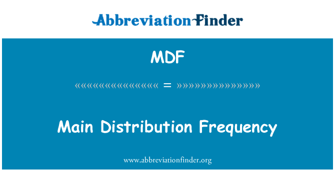 MDF: Main Distribution Frequency