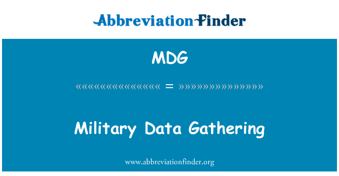 MDG: Military Data Gathering