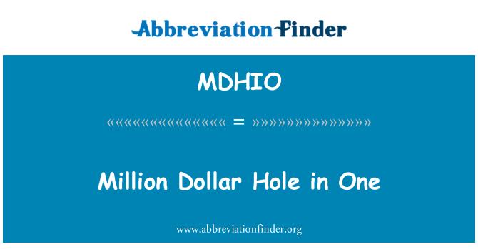 MDHIO: Million Dollar Hole in One
