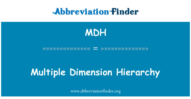 MDH: Multiple Dimension Hierarchy
