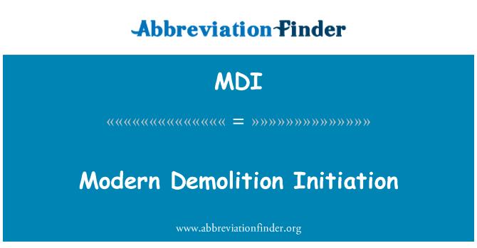 MDI: Modern Demolition Initiation