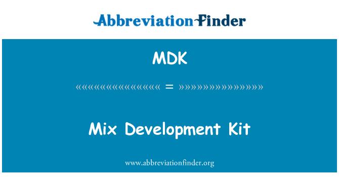 MDK: Mix Development Kit