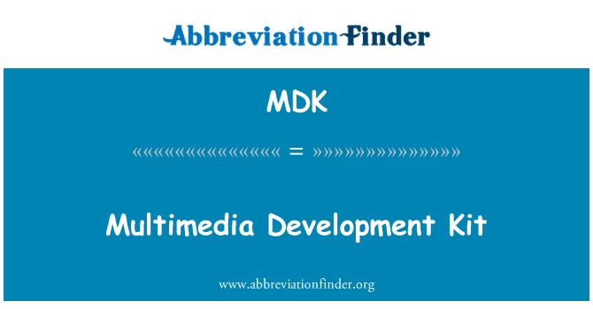 MDK: Multimedia Development Kit