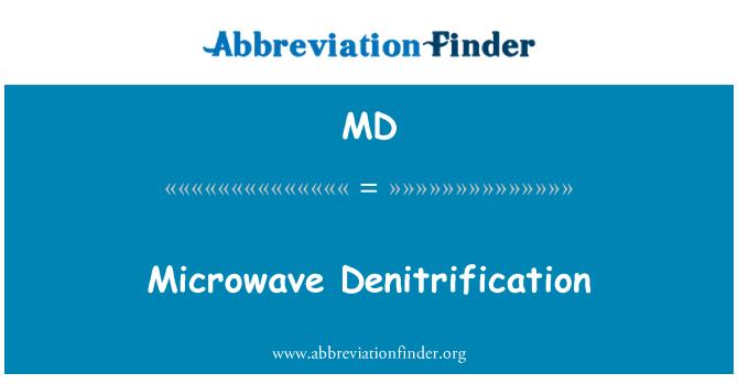 MD: Microwave Denitrification