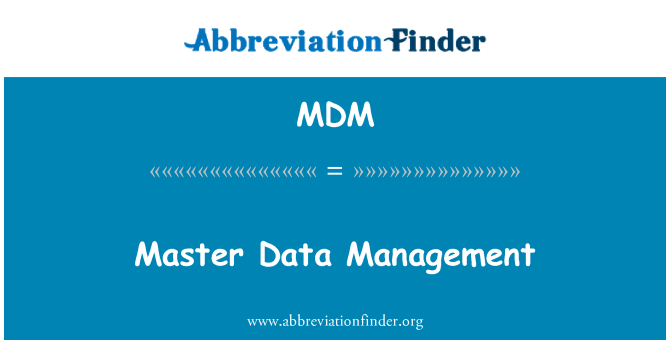 MDM: Master Data Management