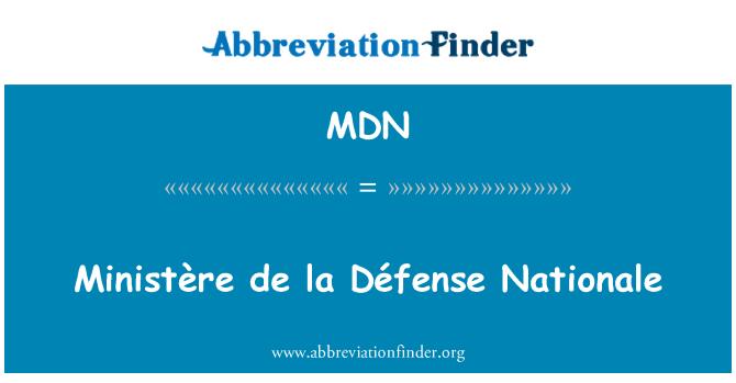MDN: Ministère de la Défense Nationale
