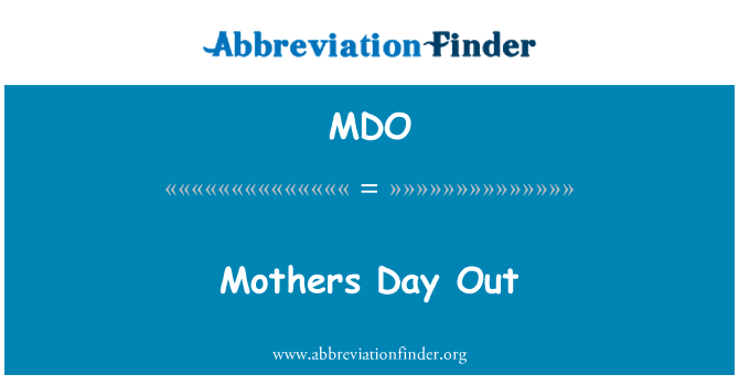 MDO: Mothers Day Out