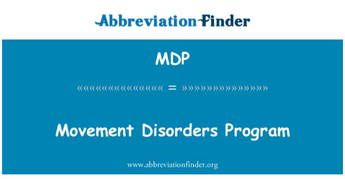 MDP: Movement Disorders Program
