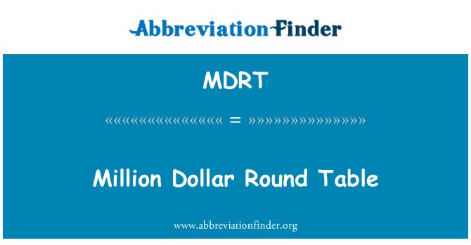 Mdrt Definition Million Dollar Round, Million Dollar Round Table Mdrt