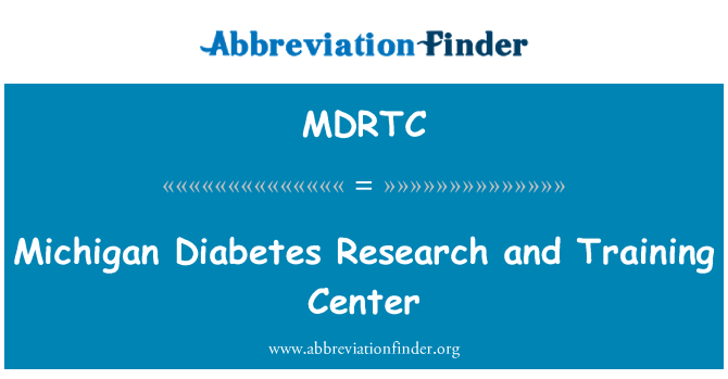 MDRTC: Michigan Diabetes Research and Training Center