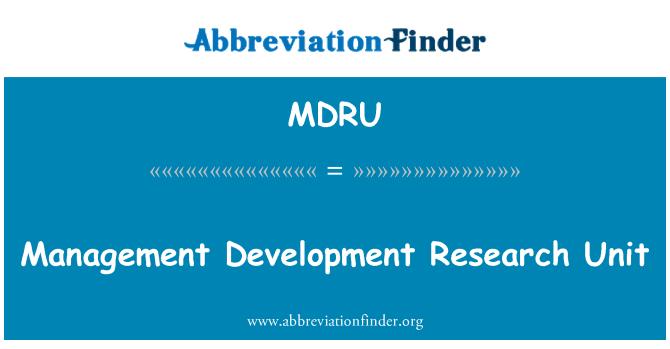 MDRU: Management Development Research Unit