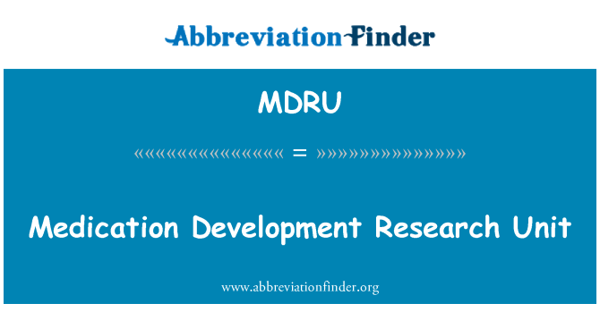 MDRU: Medication Development Research Unit