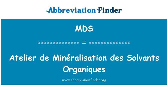 MDS: Atelier de Minéralisation des Solvants Organiques