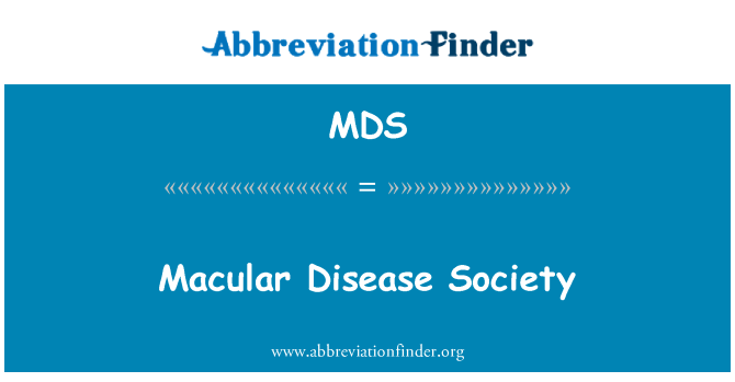 MDS: Macular Disease Society
