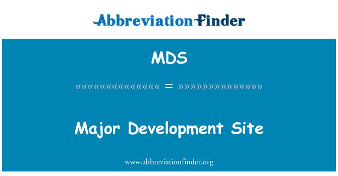 MDS: Major Development Site