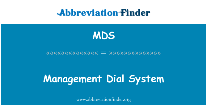 MDS: Management Dial System
