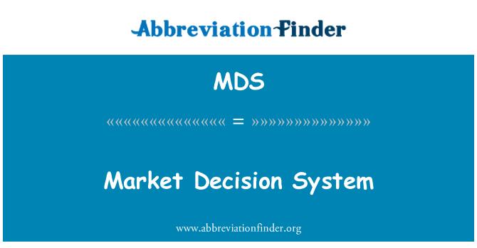 MDS: Market Decision System