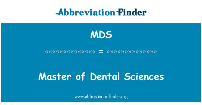 MDS: Master of Dental Sciences