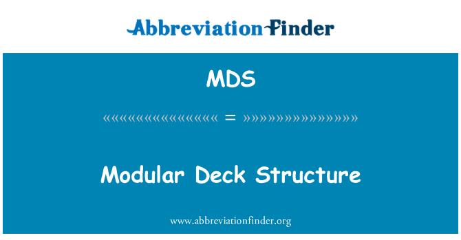 MDS: Modular Deck Structure