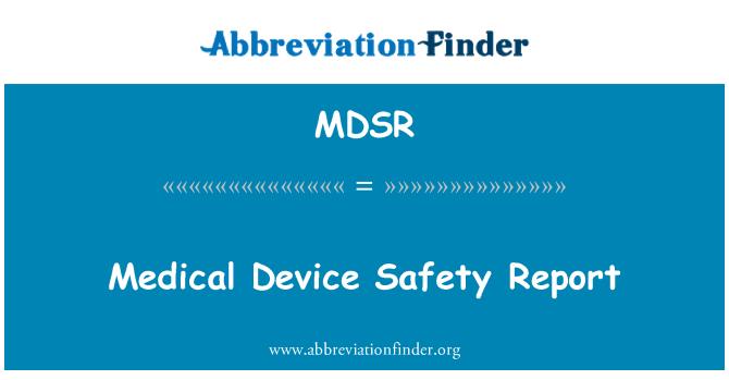 MDSR: Medical Device Safety Report