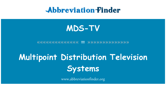 MDS-TV: Multipoint Distribution Television Systems
