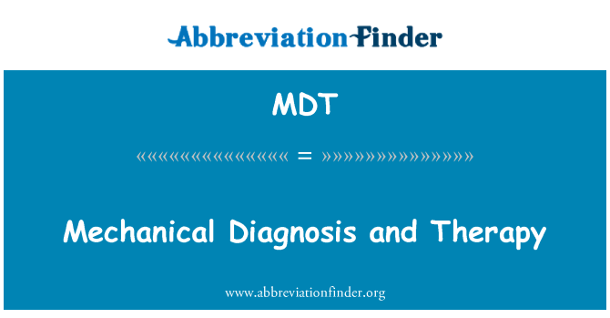MDT: Mechanical Diagnosis and Therapy