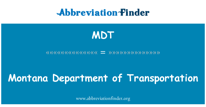 MDT: Montana Department of Transportation