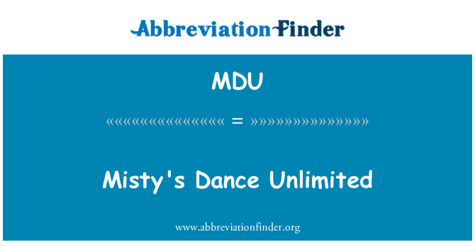MDU: Misty's Dance Unlimited