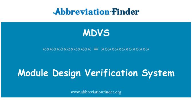 MDVS: Module Design Verification System
