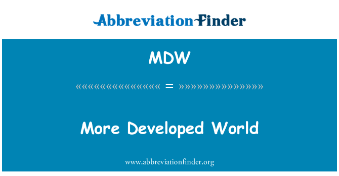 MDW: More Developed World