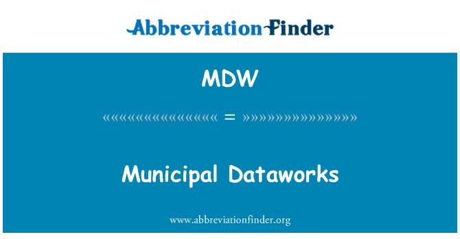 MDW: Municipal Dataworks
