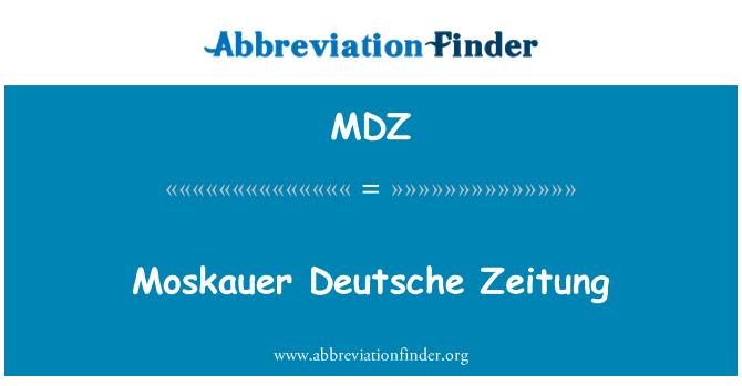 MDZ: Moskauer Deutsche Zeitung