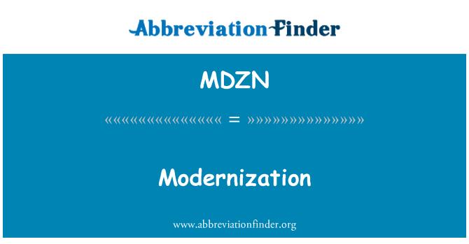 MDZN: Modernization