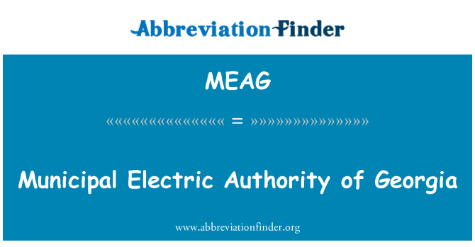 MEAG: Municipal Electric Authority of Georgia