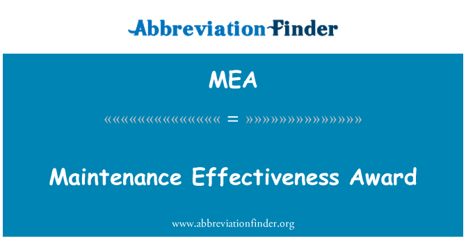 MEA: Maintenance Effectiveness Award