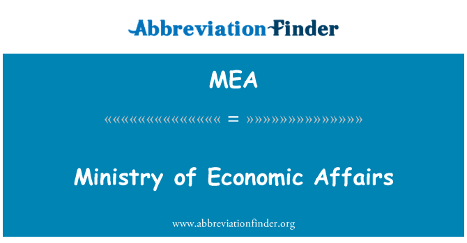 MEA: Ministry of Economic Affairs
