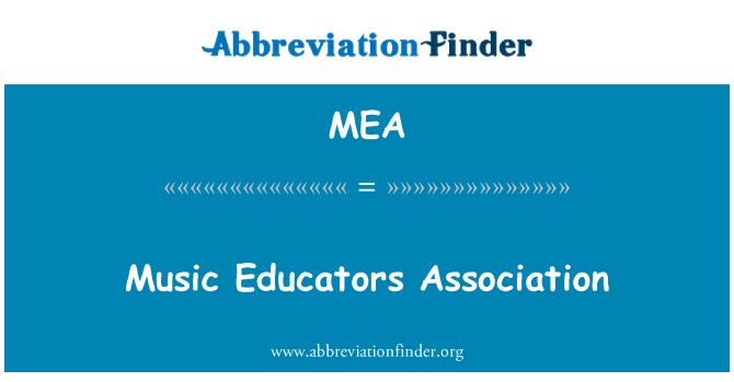 MEA: Music Educators Association