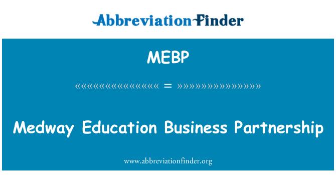 MEBP: Medway Education Business Partnership