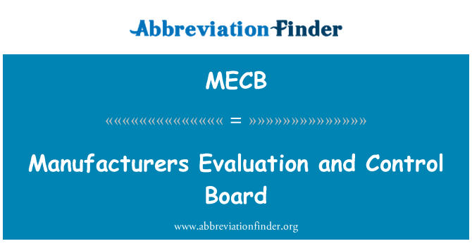 MECB: Manufacturers Evaluation and Control Board