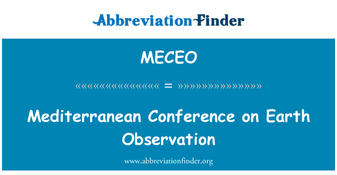 MECEO: Mediterranean Conference on Earth Observation