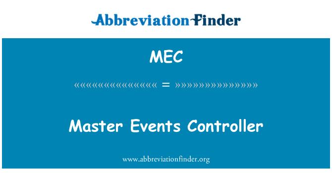 MEC: Master Events Controller