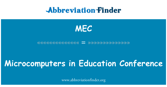 MEC: Microcomputers in Education Conference