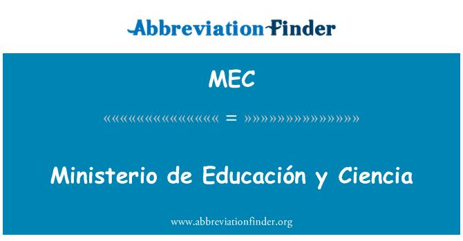 MEC: Ministerio de Educación y Ciencia