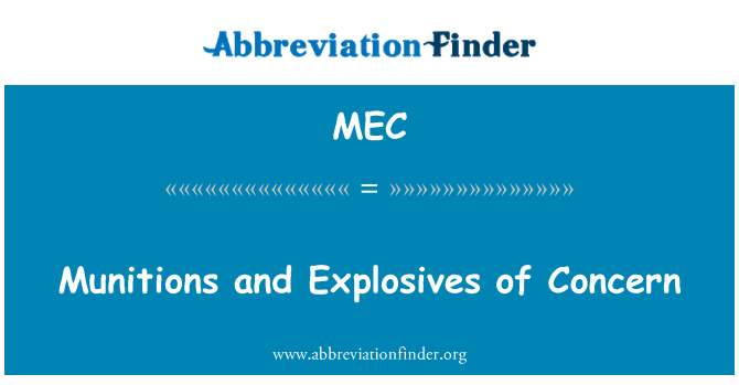 MEC: Munitions and Explosives of Concern