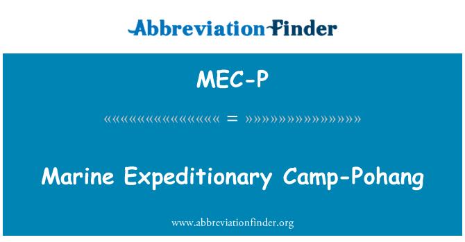 MEC-P: Marine Expeditionary Camp-Pohang