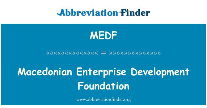 MEDF: Fundación para el desarrollo empresarial Macedonio